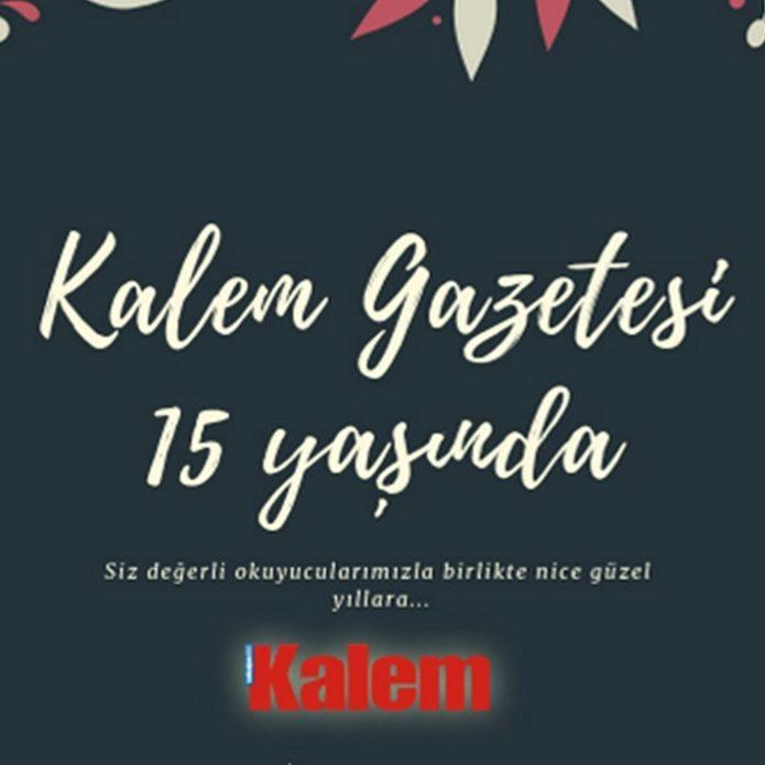 Kalem Gazetesi 15 yaşında!