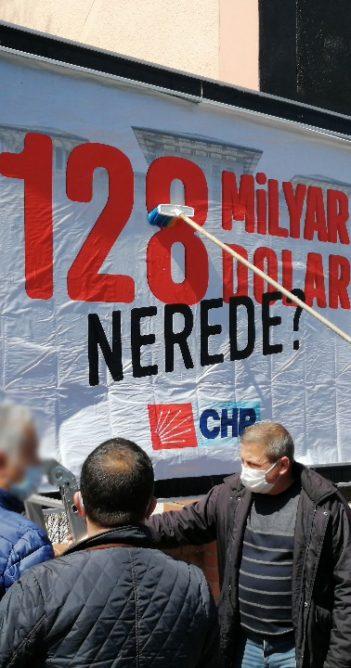 """""""128 milyar dolar nerede?"""" afişi gerginliği (videolu haber)"""