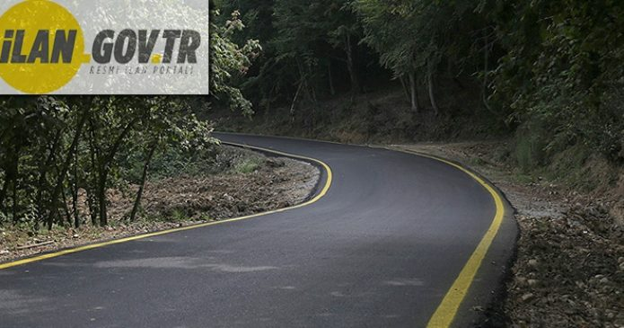 Orman ve emniyet yolları tamir ve bakım hizmeti alınacaktır